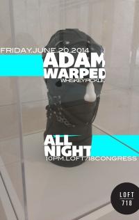 Adam warped june20 2